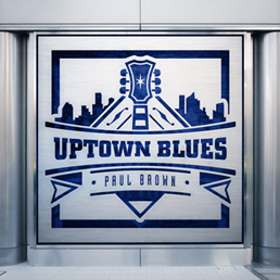 Paul Brown Uptown Blues